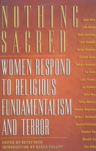 9781560254508: Nothing Sacred: Women Respond to Religious Fundamentalism and Terror (Nation Books)