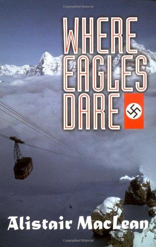 9781560254553: Where Eagles Dare