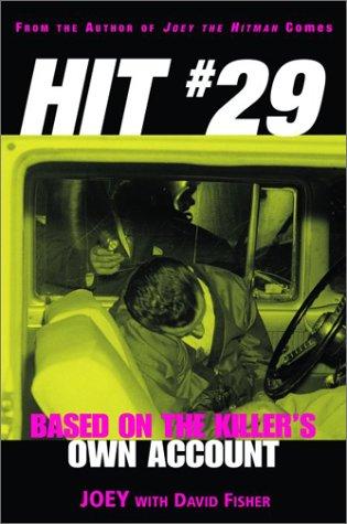 Hit 29 : Based on the Killer's: David Fisher; Joey
