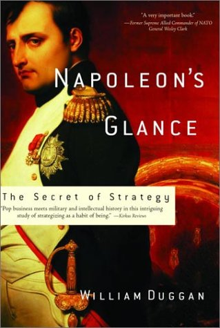 9781560254577: Napoleon's Glance: The Secret of Strategy (Nation Books)