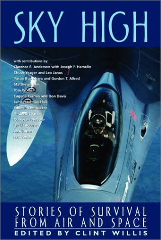 9781560254591: Sky High: Stories of Survival from Air to Space