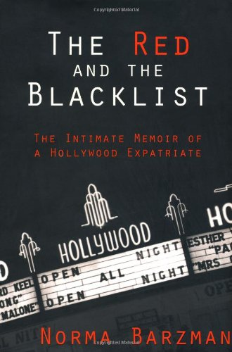 9781560254669: The Red and the Blacklist: The Intimate Memoir of a Hollywood Expatriate (Nation Books)