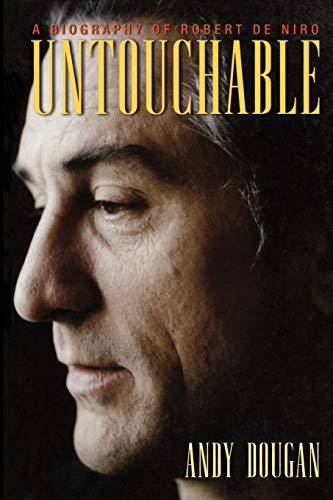 9781560254690: Untouchable: A Biography of Robert Deniro