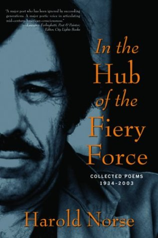 9781560255208: In the Hub of the Fiery Force: Collected Poems 1934-2003