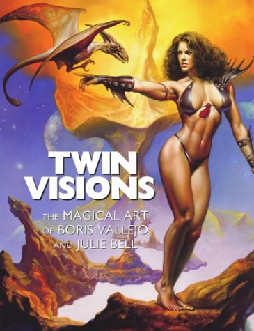9781560255406: Twin Visions: The Magical Art of Boris Vallejo and Julie Bell