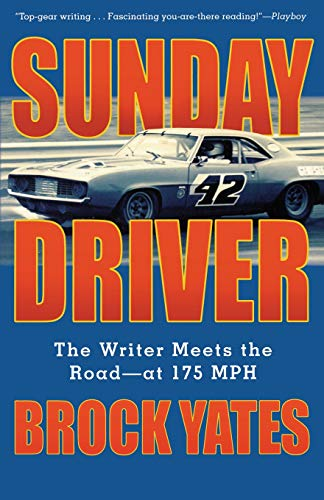 9781560255413: Sunday Driver: The Writer Meets the Road--at 175 MPH