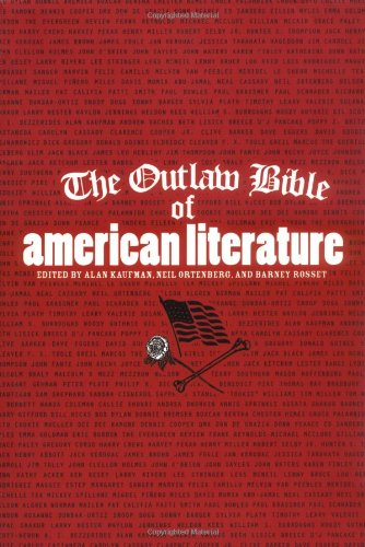 The Outlaw Bible of American Literature: Alan Kaufman