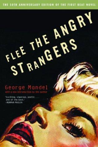 Flee the Angry Strangers: Mandel, George