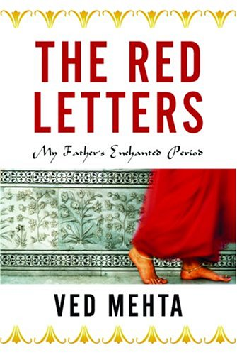The Red Letters: My Father's Enchanted Period