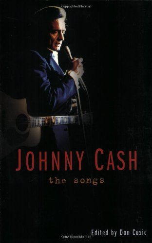9781560256298: Johnny Cash: The Songs
