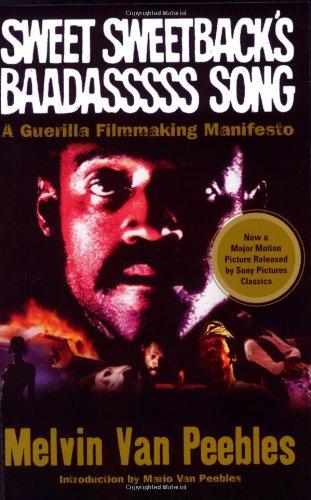 9781560256335: Sweet Sweetback's Baadasssss Song: A Guerilla Filmmaking Manifesto