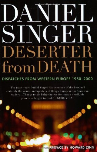 9781560256427: Deserter from Death: Dispatches from Western Europe 1950-2000 (Nation Books)