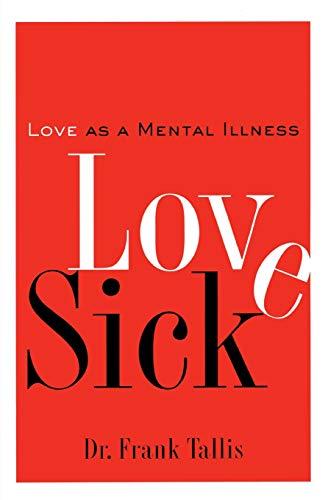 Love Sick : Love as a Mental: Frank Tallis