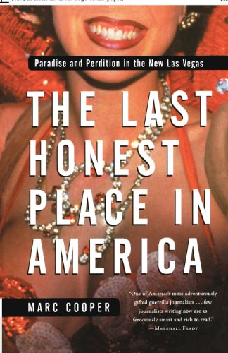 The Last Honest Place in America: Paradise and Perdition in the New Las Vegas (Nation Books): ...