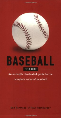 9781560257004: Baseball Field Guide: An In-Depth Illustrated Guide to the Complete Rules of Baseball