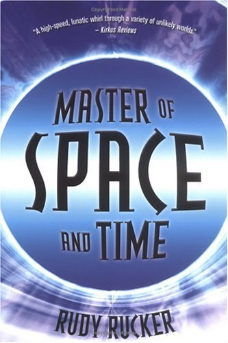 Master of Space and Time - Signed: Rucker, Rudy