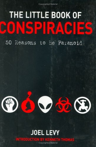 9781560257233: The Little Book of Conspiracies: 50 Reasons to Be Paranoid