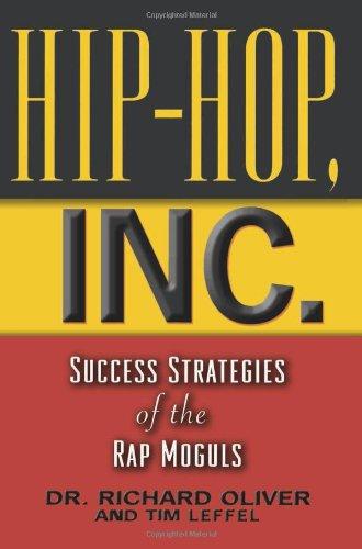 9781560257325: Hip-Hop, Inc. : Success Strategies of the Rap Moguls