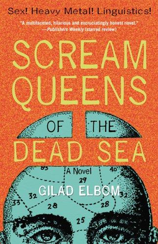 9781560257349: Scream Queens of the Dead Sea: Sex! Heavy Metal! Linguistics!