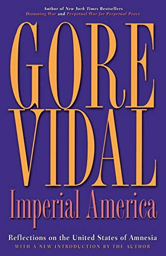 9781560257448: Imperial America: Reflections on the United States of Amnesia