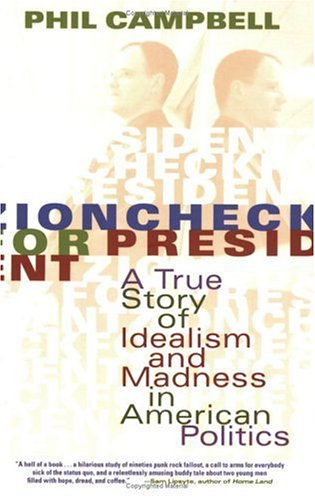 9781560257509: Zioncheck for President: A True Story of Idealism and Madness in American Politics
