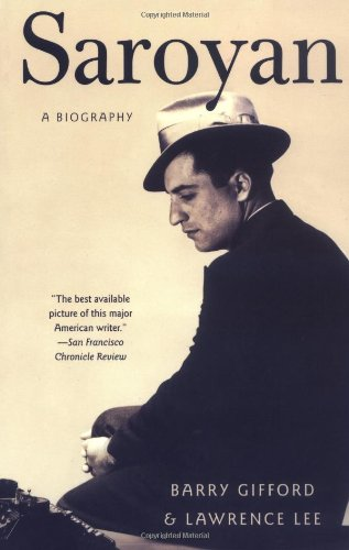 9781560257615: Saroyan: A Biography