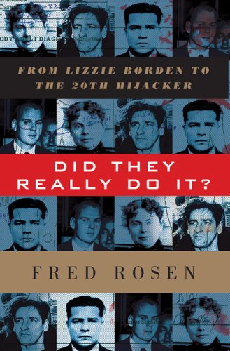 Did They Really Do it?: From Lizzie: Rosen, Fred