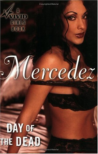 Day of the Dead (Vivid Girls Book): Mercedez