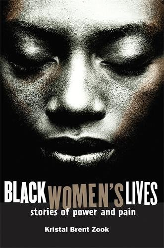9781560257905: Black Women's Lives: Stories of Pain and Power