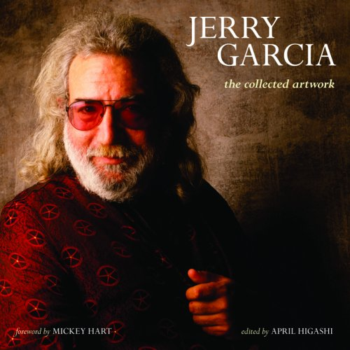 Jerry Garcia: The Collected Artwork