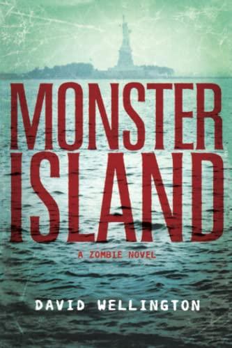 9781560258506: Monster Island: A Zombie Novel
