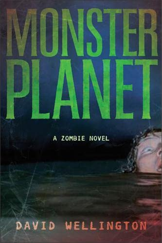 9781560258674: Monster Planet: A Zombie Novel