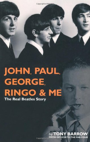 9781560258827: John, Paul, George, Ringo And Me: The Real Beatles Story