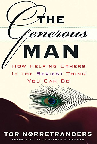 9781560259039: The Generous Man: How Helping Others is the Sexiest Thing You Can Do