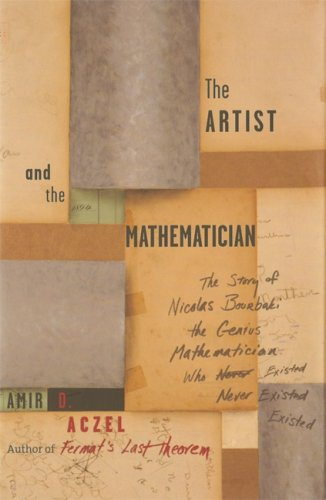 The Artist and the Mathematician: The Story: Amir D. Aczel