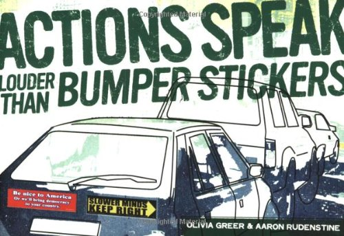 9781560259428: Actions Speak Louder Than Bumper Stickers