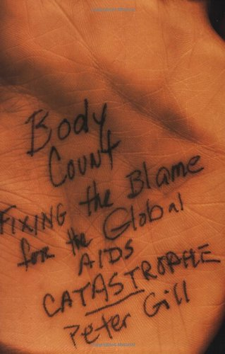 9781560259435: Body Count: Fixing the Blame for the Global AIDS Catastrophe