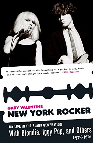 9781560259442: New York Rocker: My Life in the Blank Generation with Blondie, Iggy Pop, and Others, 1974-1981
