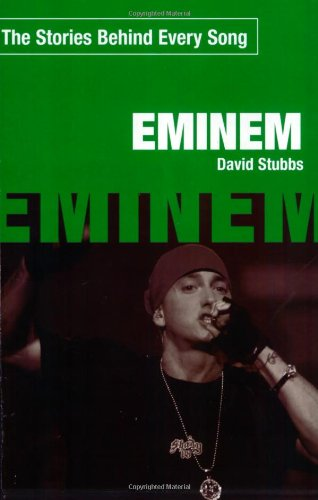 9781560259466: Eminem: The Stories Behind Every Song