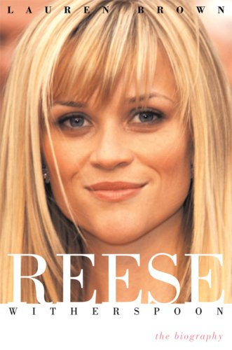 9781560259886: Reese Witherspoon: The Biography