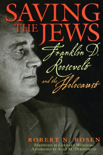 9781560259954: Saving the Jews: Franklin D. Roosevelt and the Holocaust