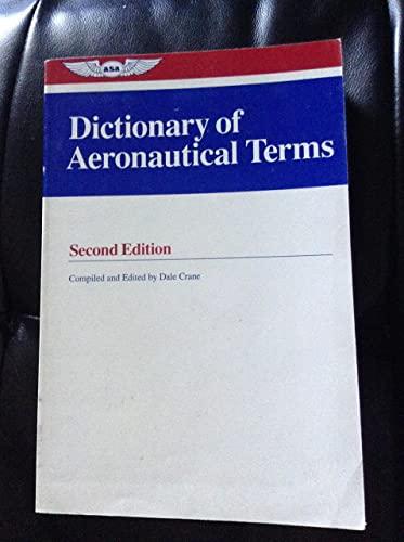 9781560270713: Dictionary of Aeronautical Terms