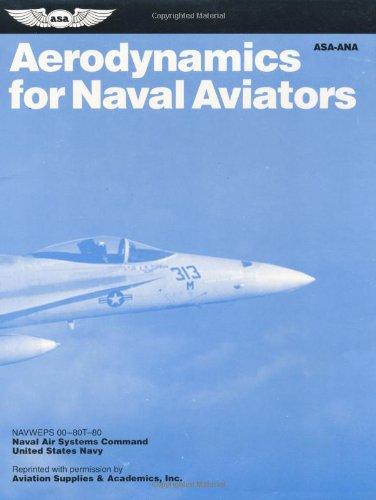 9781560271406: Aerodynamics For Naval Aviators (FAA Handbooks)