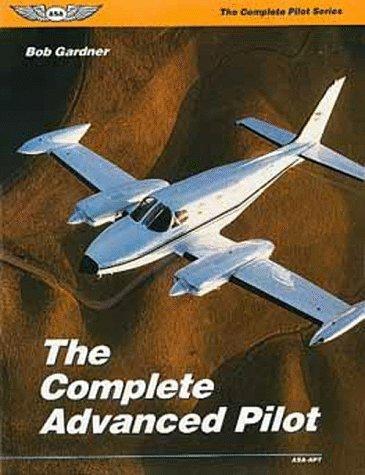 9781560271741: The Complete Advanced Pilot