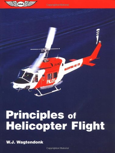 9781560272175: Principles of Helicopter Flight (ASA Training Manuals)