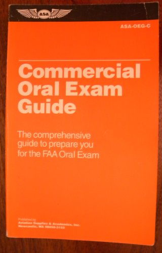 9781560272502: Commercial Oral Exam Guide: The Comprehensive Guide to Prepare You for the FAA Oral Exam