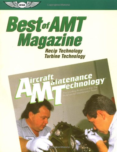 Recip Technology/Turbine Technology (The Best of AMT Magazine): Federal Aviation ...