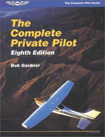 9781560272854: The Complete Private Pilot