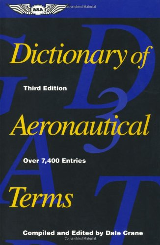 9781560272878: Dictionary of Aeronautical Terms (ASA Reference Books)
