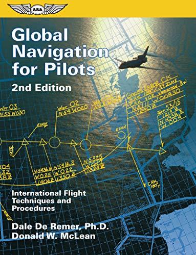 9781560273127: Global Navigation for Pilots: International Flight Techniques and Procedures (ASA Training Manuals)